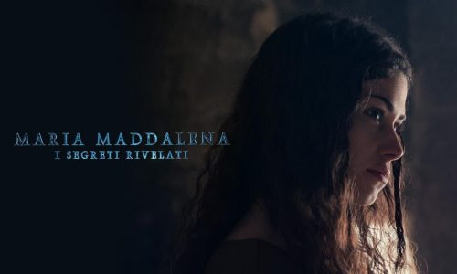 Maria Maddalena – I Segreti Rivelati
